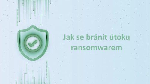 NÚKIB: Jak se bránit útoku ransomwarem