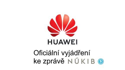 Oficiální vyjádření společnosti Huawei ke zprávě vydané NÚKIBem